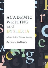 Academic Writing and Dyslexia(2018)